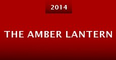 Película The Amber Lantern
