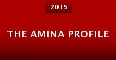 The Amina Profile (2014) stream