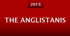 The Anglistanis (2015)