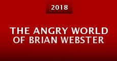 The Angry World of Brian Webster (2015)