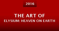 The Art of Elysium: Heaven on Earth (2016) stream