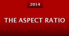 The Aspect Ratio (2014)