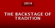 The Backstage of Tradition (2014)