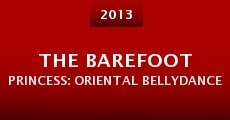 Película The Barefoot Princess: Oriental Bellydance
