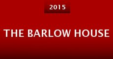 Película The Barlow House