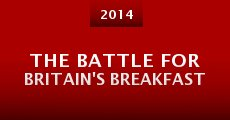 The Battle for Britain's Breakfast (2014) stream