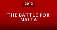 Película The Battle for Malta