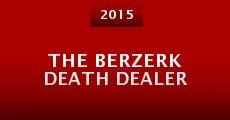 Película The Berzerk Death Dealer
