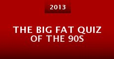 Película The Big Fat Quiz of the 90s