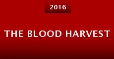 The Blood Harvest (2015)