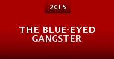 Película The Blue-Eyed Gangster