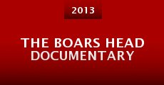 Película The Boars Head Documentary