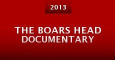 The Boars Head Documentary (2013) stream