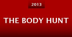 The Body Hunt (2013)