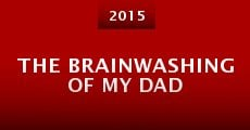 Película The Brainwashing of My Dad