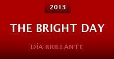The Bright Day (2013) stream