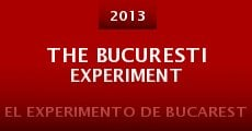 The Bucuresti Experiment (2013) stream