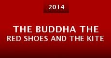 Película The buddha the red shoes and the kite
