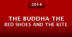 The buddha the red shoes and the kite (2014)