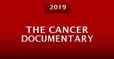 Película The Cancer Documentary
