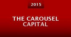 Película The Carousel Capital