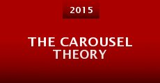 Película The Carousel Theory