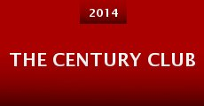 The Century Club (2014) stream