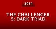 Película The Challenger 5: Dark Triad