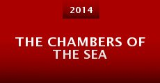 Película The chambers of the sea