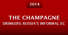 The Champagne Drinkers: Russia's informal economy from the back seat of a taxi (2014) stream