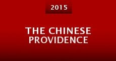 Película The Chinese Providence