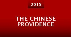 The Chinese Providence (2015) stream