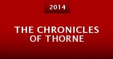 The Chronicles of Thorne (2014) stream