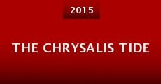 The Chrysalis Tide (2015) stream