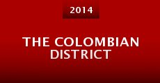 The Colombian District (2014)