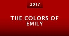 The Colors of Emily (2015) stream