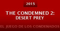 Película The Condemned 2: Desert Prey
