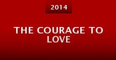 Película The Courage to Love