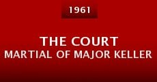 The Court Martial of Major Keller (1961)