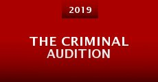 The Criminal Audition (2015) stream
