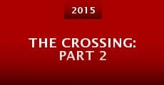 The Crossing: Part 2