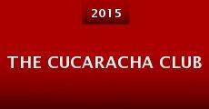 The Cucaracha Club (2015)