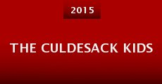 The Culdesack Kids (2015)