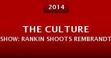The Culture Show: Rankin Shoots Rembrandt (2014) stream