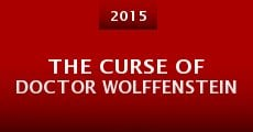Película The Curse of Doctor Wolffenstein
