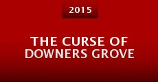 Película The Curse of Downers Grove