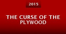 The Curse of the Plywood (2015)