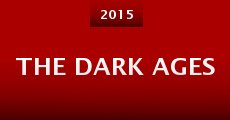 The Dark Ages (2015)