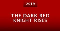 Película The Dark Red Knight Rises