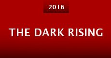 The Dark Rising (2016) stream